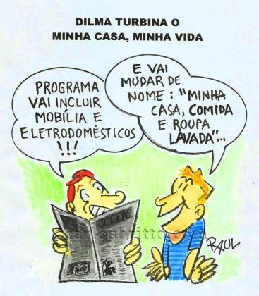 Dilma-turbina-o-Minha-Casa-Minha-Vida-po-Raul