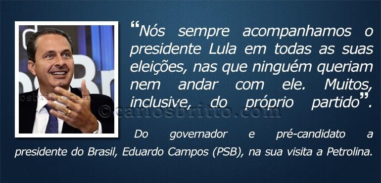O que eles disseram-Eduardo Campos