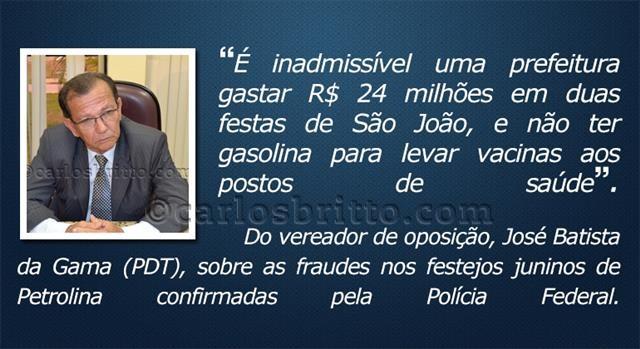 O que eles disseram - José Batista