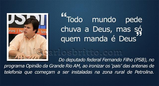 O que eles disseram - Fernando Filho