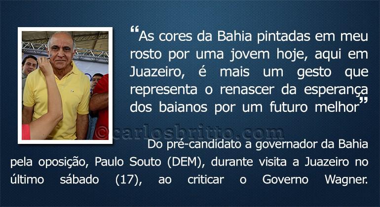O que eles disseram - Paulo Souto